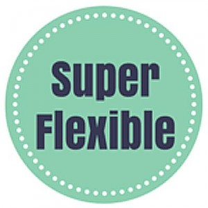 super-flexibile