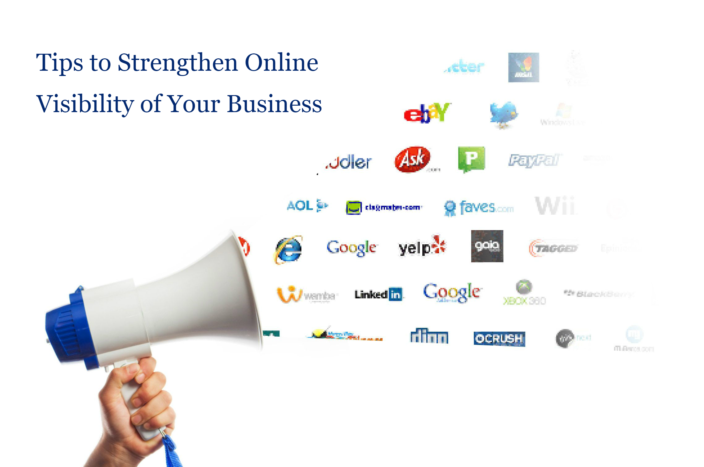 Tips to Strengthen Online Visibility of Your Business