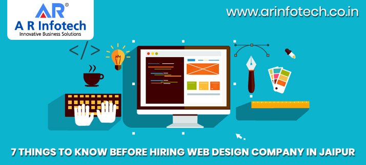 7 things to know Before hiring web design company in Jaipur