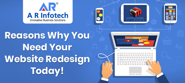 Reasons Why You Need Website Redesign Today!