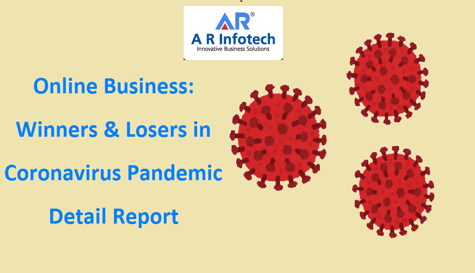 Online Business: Winners & Losers in Coronavirus Pandemic detail report