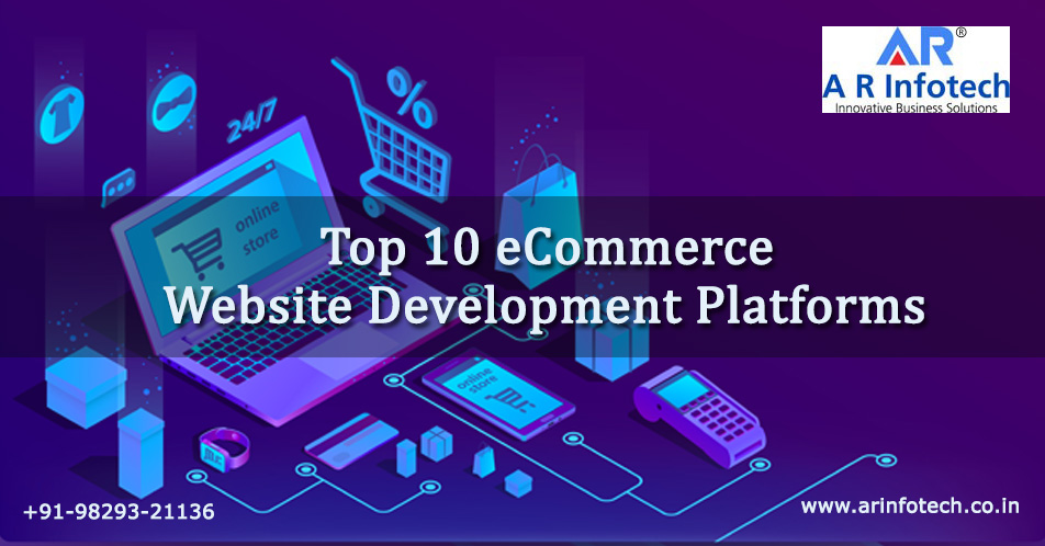 Top 10 eCommerce Website Development Platforms in 2020