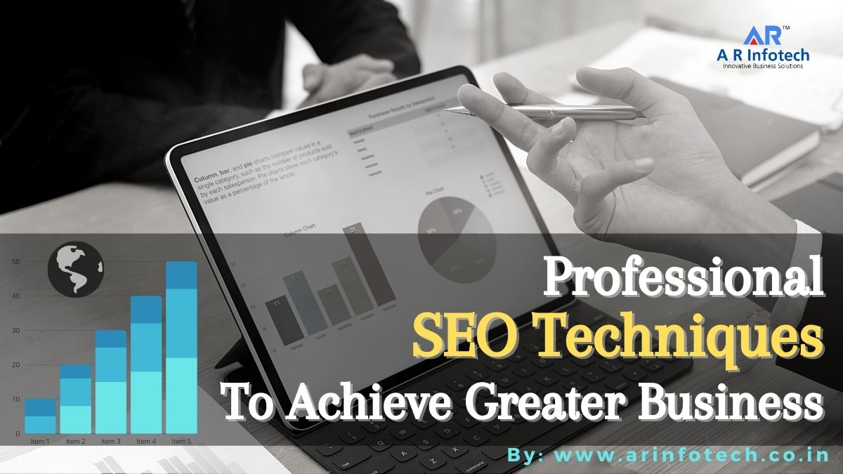 10 Professional Ways To Achieve Greater Business Using SEO